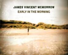 "James Vincent McMorrow's ""Early in the Morning"" by SwagDaddy"