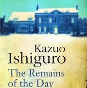 "Favourite Reads: ""The Remains of the Day"" by Kazuo Ishiguro"