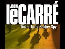 Tinker, Tailor, Soldier, Spy by John le Carré by Daniel Dilworth